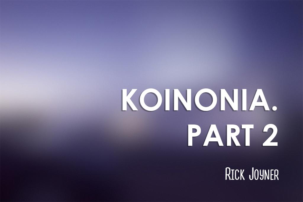 Koinonia. Part 2