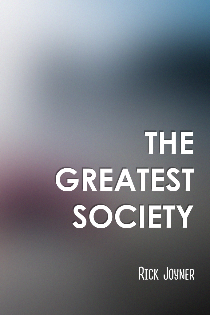 The Greatest Society