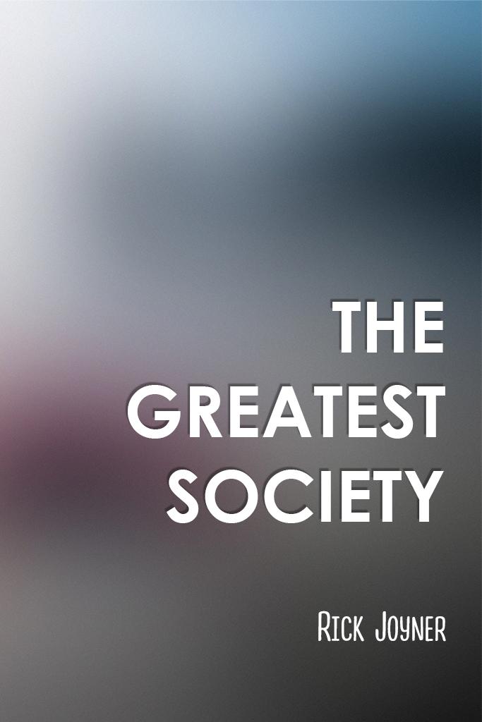 The Greatest Society