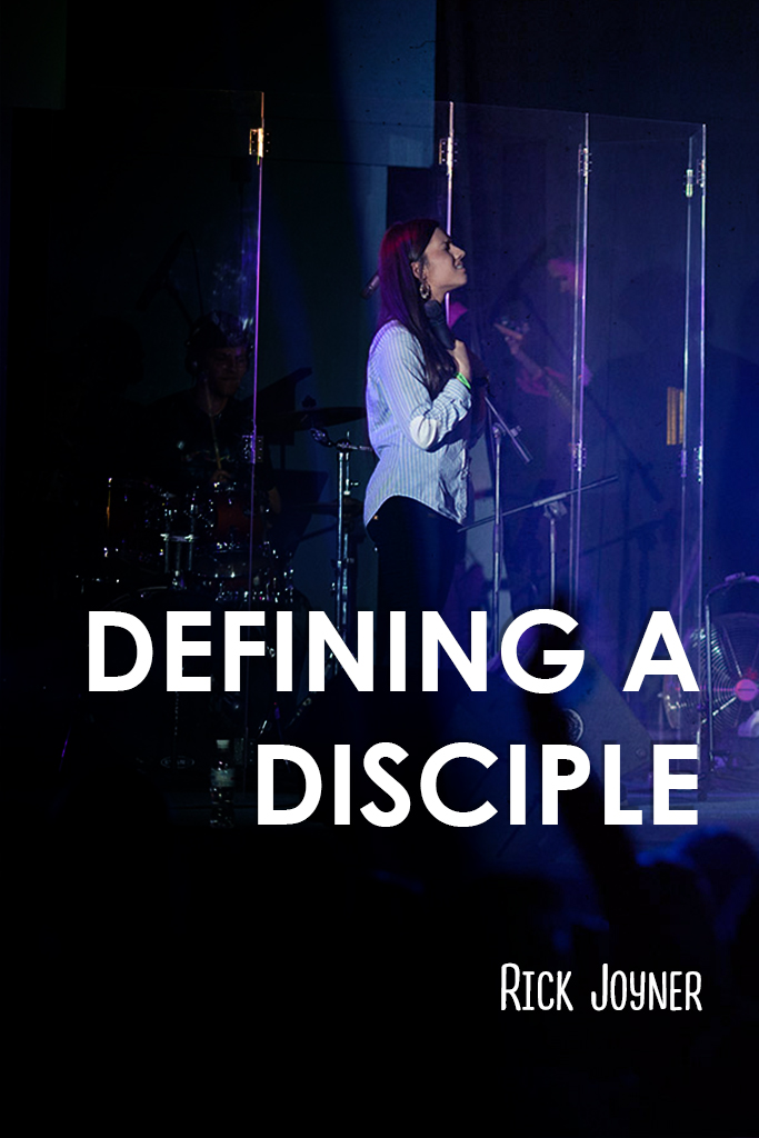 Defining A Disciple