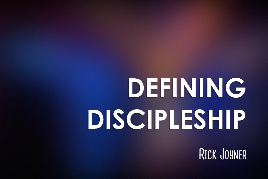 Defining Discipleship