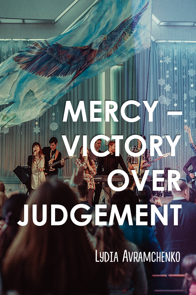 Mercy – Victory over Judgement