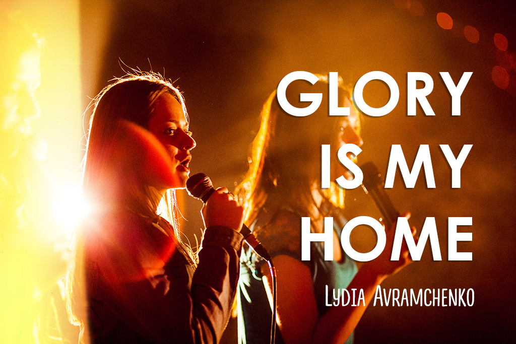 Glory is my Home
