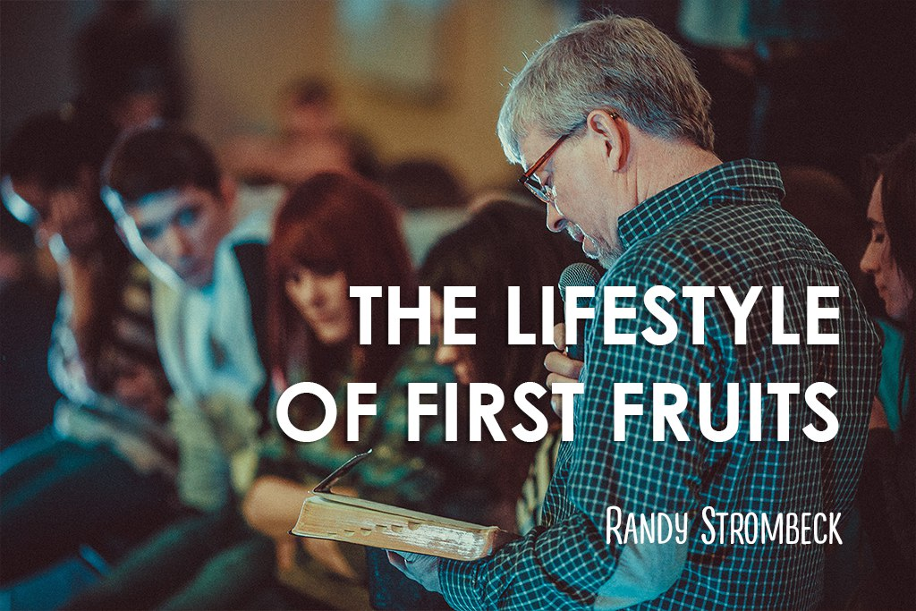 The Lifestyle of First Fruits