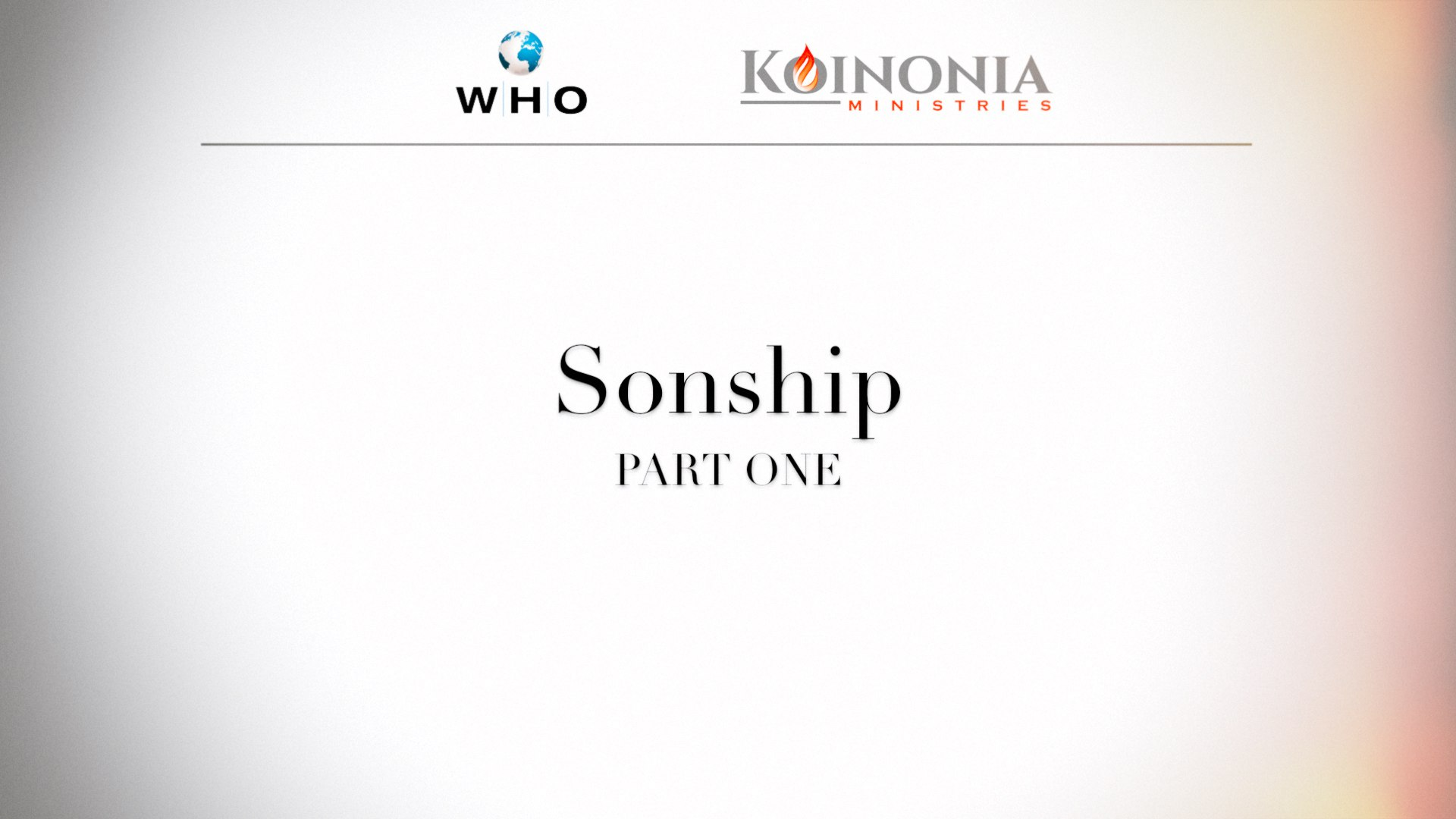 Sonship, Part 1 of 4
