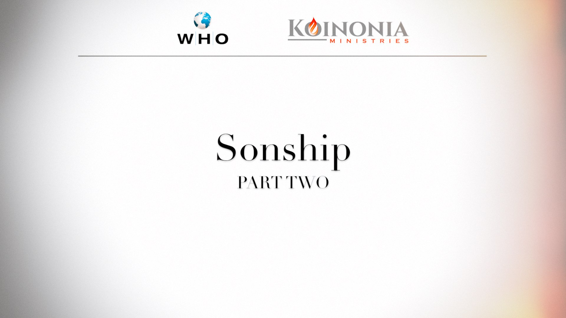 Sonship, Part 2 of 4